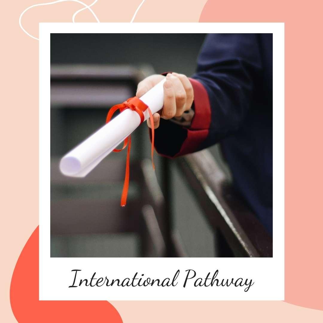 International Pathway